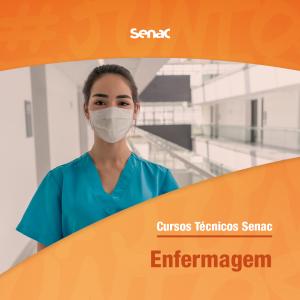 Curso Técnico Enfermagem - SENAC