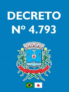 DECRETO Nº 4.793, de 20 de MARÇO de 2020.